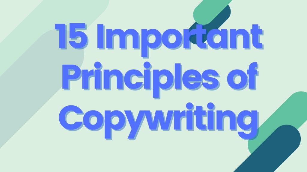 15 Important principles of copywriting