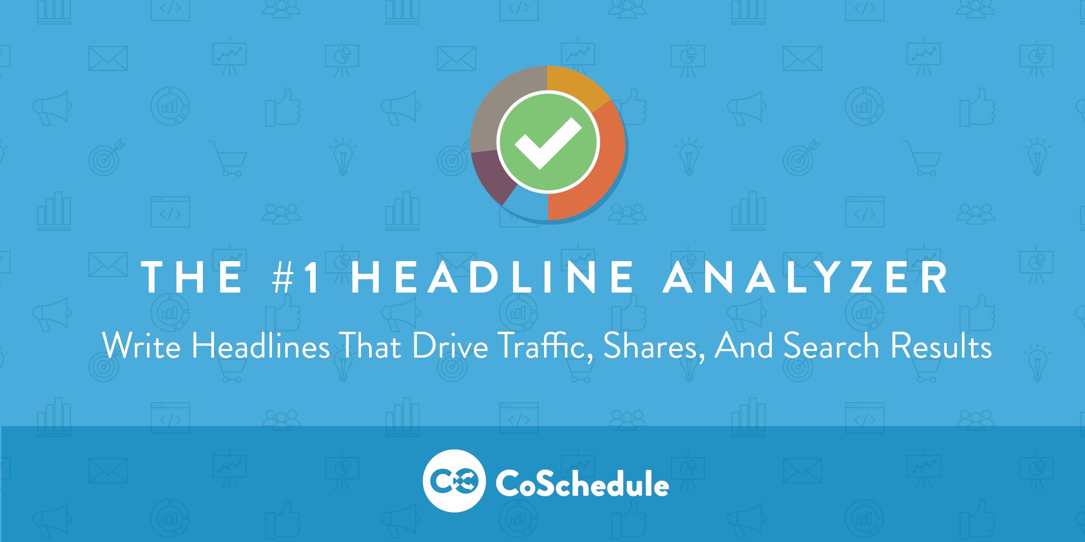 Pics of Headline Analyzer by coschedule